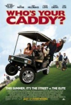 Кто твой Кэдди? - Whos Your Caddy?