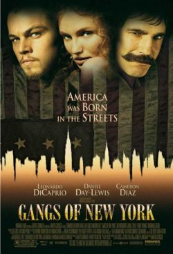 Банды Нью-Йорка - Gangs of New York