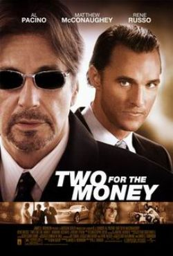 ������ �� ����� - Two for the Money