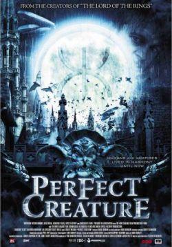 Идеальное создание - Perfect Creature