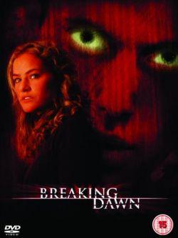 Убийственный рассвет - Breaking Dawn
