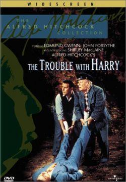 Неприятности с Гарри - The Trouble with Harry