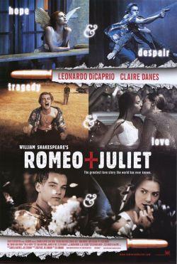 Ромео и Джульетта - Romeo + Juliet