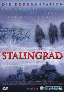 Сталинград: Подлинная история - Die Dokumentation: Stalingrad