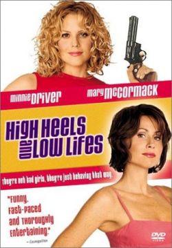 Ограбление по-английски - High Heels and Low Lifes