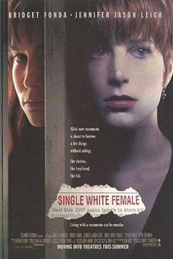 Одинокая белая женщина - Single White Female