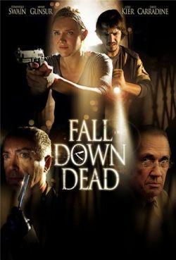 Мертвые - Fall Down Dead