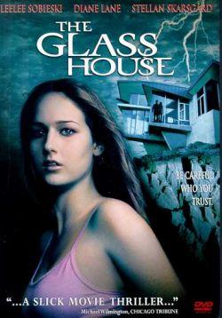 Стеклянный дом - The Glass House