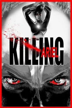 Убийство Ариэль - Killing Ariel