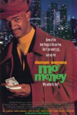 Деньги, деньги, еще деньги - Mo Money