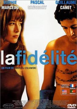 Верность - Fidelite, La