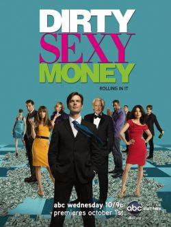 Грязные мокрые деньги. Сезон 1 - Dirty Sexy Money. Season I