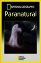 National Geographic: Паранормальное - National Geographic- Paranormal