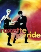 Roxette - Join The Joyride -