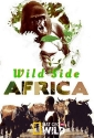 Дикие места Африки - Africa°s Wild Side