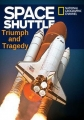 Космический шаттл: триумф и трагедия - The Space Shuttle- Triumph and Tragedy