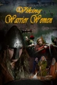 Великие воительницы викингов - Viking Warrior Women